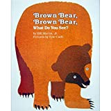 [Brown Bear, Brown Bear, What Do You See? (Brown Bear and Friends)] [By: Martin, Bill] [October, 1983] - Henry Holt & Company