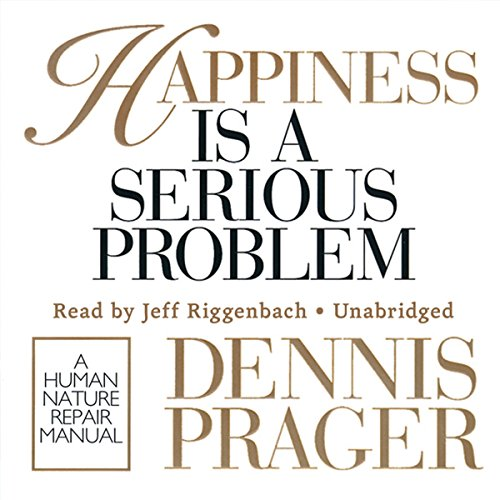 Happiness Is a Serious Problem audiobook cover art