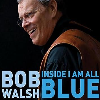 Inside I Am All Blue