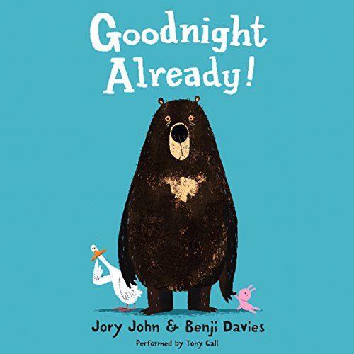 Goodnight Already! audiobook cover art
