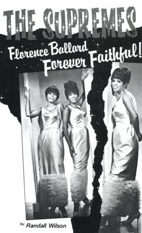 Forever Faithful! A Study of Florence Ballard and the Supremes