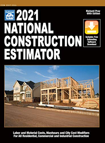 Compare Textbook Prices for 2021 National Construction Estimator 69th ed. Edition ISBN 9781572183636 by Pray, Richard