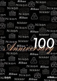 Nikon 100 Anniversary