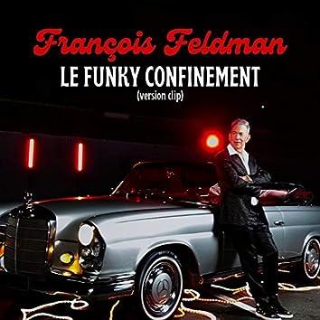 Le funky confinement (Version Clip)