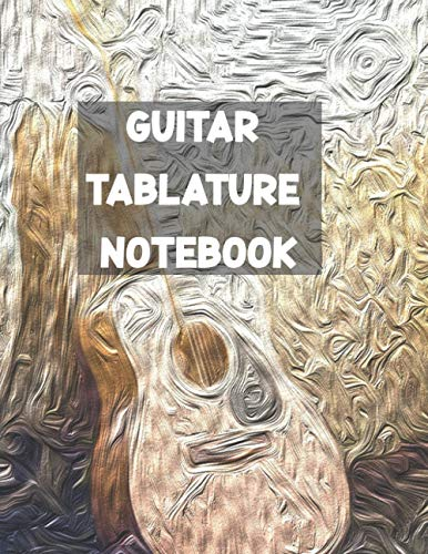 Guitar Tablature Notebook: Seven Line Staves Blank Guitar Tablature Writing Paper & Blank Chord Diagrams Gift for Guitar Learner on Dinky Valentine