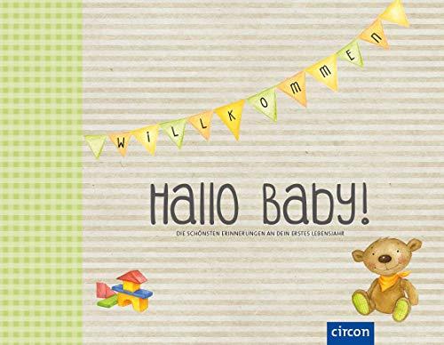 Hallo Baby! (neutral): Die schönsten Erinnerungen an dein erstes Lebensjahr (Eintragealben)