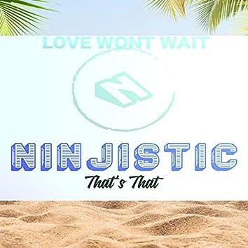 Love Wont Wait