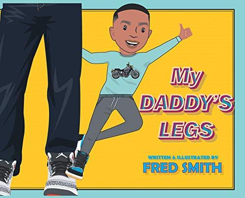 My Daddy's Legs