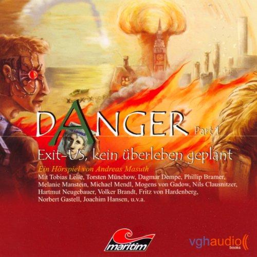 Exit-US. Kein Überleben geplant (Danger 1) Titelbild