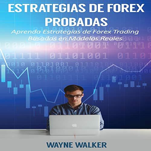 Estrategias de Forex Probadas [Tested Forex Strategies] audiobook cover art