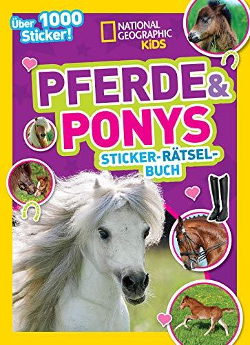 Pferde & Ponys Sticker-Rätsel-Buch mit über 1000 Stickern: National Geographic Kids