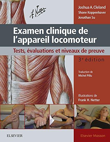 Examen clinique de l'appareil locomoteur: Tests, évaluations et niveaux de preuve (Hors collection)