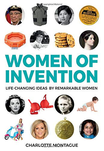 Women of Invention: Life-Changing Ideas by Remarkable Women (21)