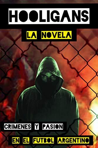 Hooligans de Juan Manuel Avila