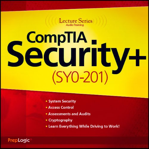 CompTIA Security+ (SY0-201) Lecture Series audiobook cover art
