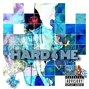 Hard 4 Me