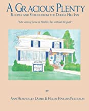 A Gracious Plenty: Recipes and Stories from the Dodge Hill Inn