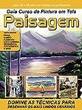 Guia Curso de Pintura em Tela Paisagem (Portuguese Edition)