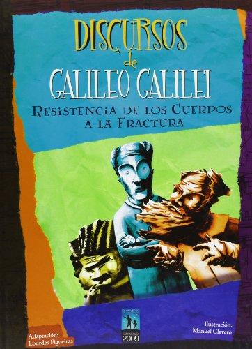 Discursos de Galileo Galilei: Resistencia de los cuerpos a la fractura