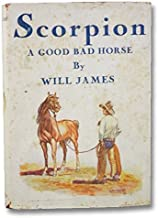 Scorpion A Good Bad Horse. Illustrated by the Auhtor