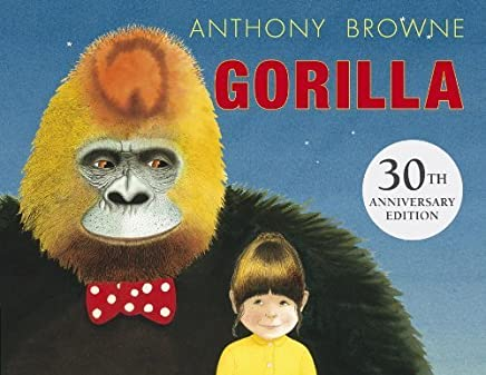 Gorilla by Anthony Browne(2014-02-11)