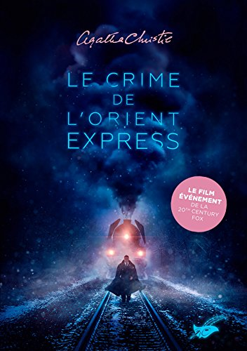Le crime de l'Orient-Express (Nouvelle traduction révisée) (Masque Christie t. 9)