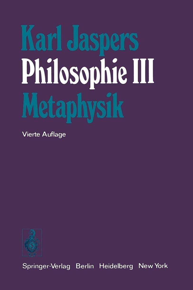 過度のイサカ好きPhilosophie: III Metaphysik