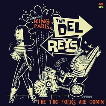 The Tiki Folks Are Comin' (feat. King Paris)