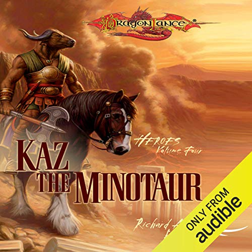 Kaz the Minotaur Audiobook By Richard A. Knaak cover art