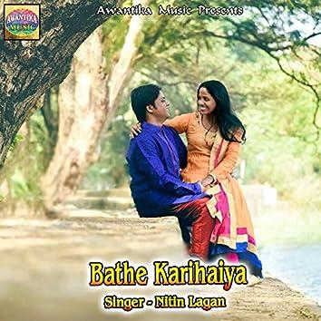 Bathe Karihaiya