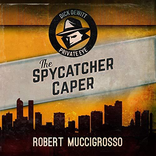 The Spycatcher Caper audiobook cover art