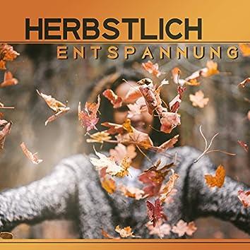 Herbstlich Entspannung – Stress Relief Musik, Zen - Zustand, Tiefenentspannung, Yoga Pose, Achtsamkeit Meditation, Gesunder Schlaf