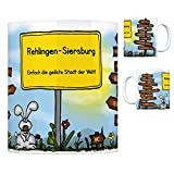 Rehlingen-Siersburg - Einfach die geilste Stadt der Welt Kaffeebecher Tasse Kaffeetasse Becher mug Teetasse Büro Stadt-Tasse Städte-Kaffeetasse Lokalpatriotismus Spruch kw Rio Trier Paris London