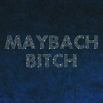 Maybach bitch