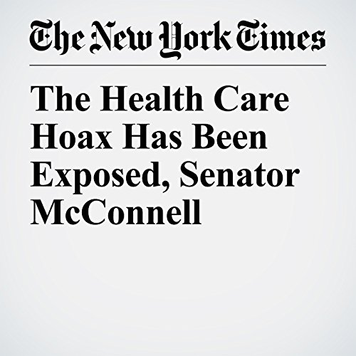 The Health Care Hoax Has Been Exposed, Senator McConnell audiobook cover art