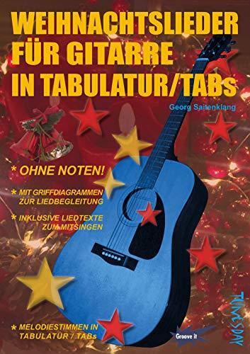 Weihnachtslieder für Gitarre in Tabulatur / TABs