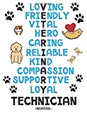 Veterinary Technician Lined Notebook Loving Friendly Vital Hero Caring Reliable Kind Compassion Supportive Loyal