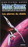 MARC STONE. Service de surveillance des planètes primitives, les pierres du diable - Fleuve Noir - 05/06/1998