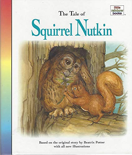 The Tale of Squirrel Nutkin (Little rainbow books)