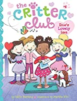Ellie's Lovely Idea (Critter Club)