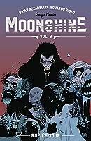 Moonshine 3: Rue Le Jour