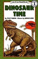 Dinosaur Time (An I Can Read Book)