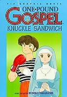 One Pound Gospel, Vol. 3: Knuckle Sandwich