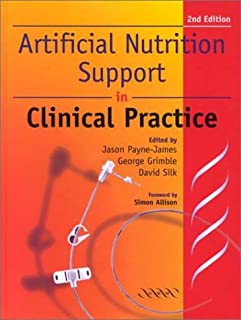 Artificial Nutrition Support: In Clinical Practice