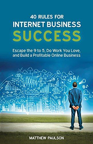 Amazon.com: 40 Rules for Internet Business Success: Escape the 9 ...