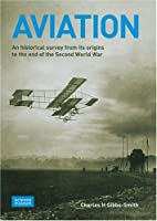 Aviation: An Historical Survey from Its Origins to the End of the Second World War