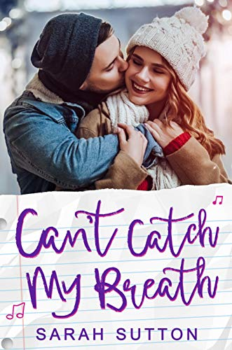 Can't Catch My Breath: A Sweet Standalone Romance (Love in Fenton County) by [Sarah Sutton]
