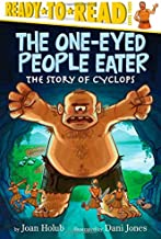 The One-Eyed People Eater: The Story of Cyclops