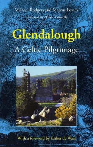 Glendalough: A Celtic Pilgrimage
