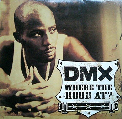 DMX / Where The Hood At?